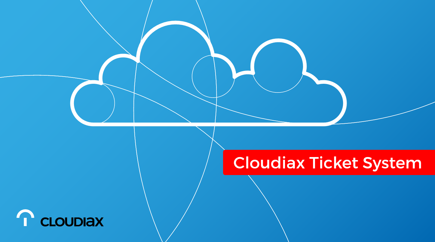 Cloudiax Ticket System
