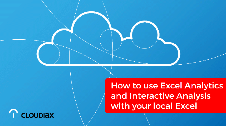 Video: How to use Excel Analytics and Interactive Analysis with your local Excel?