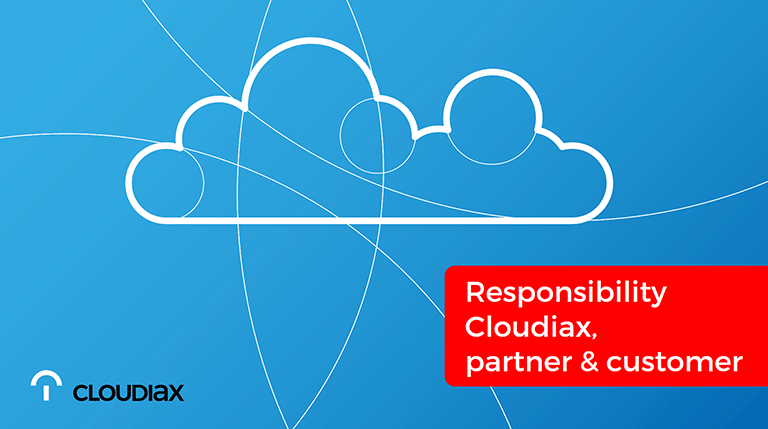 Responsibility Cloudiax, partners and customers