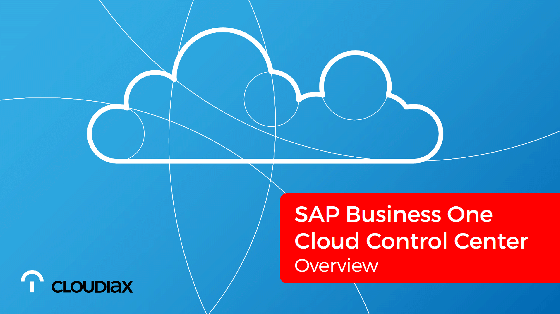 SAP Business One Cloud Control Center - Overview