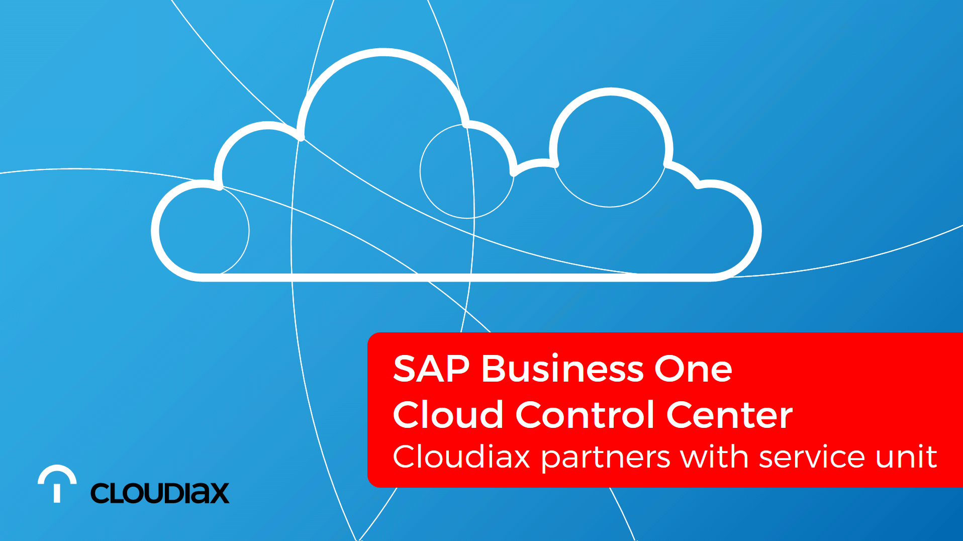 SAP Cloud Control Center - Cloudiax partners with service unit