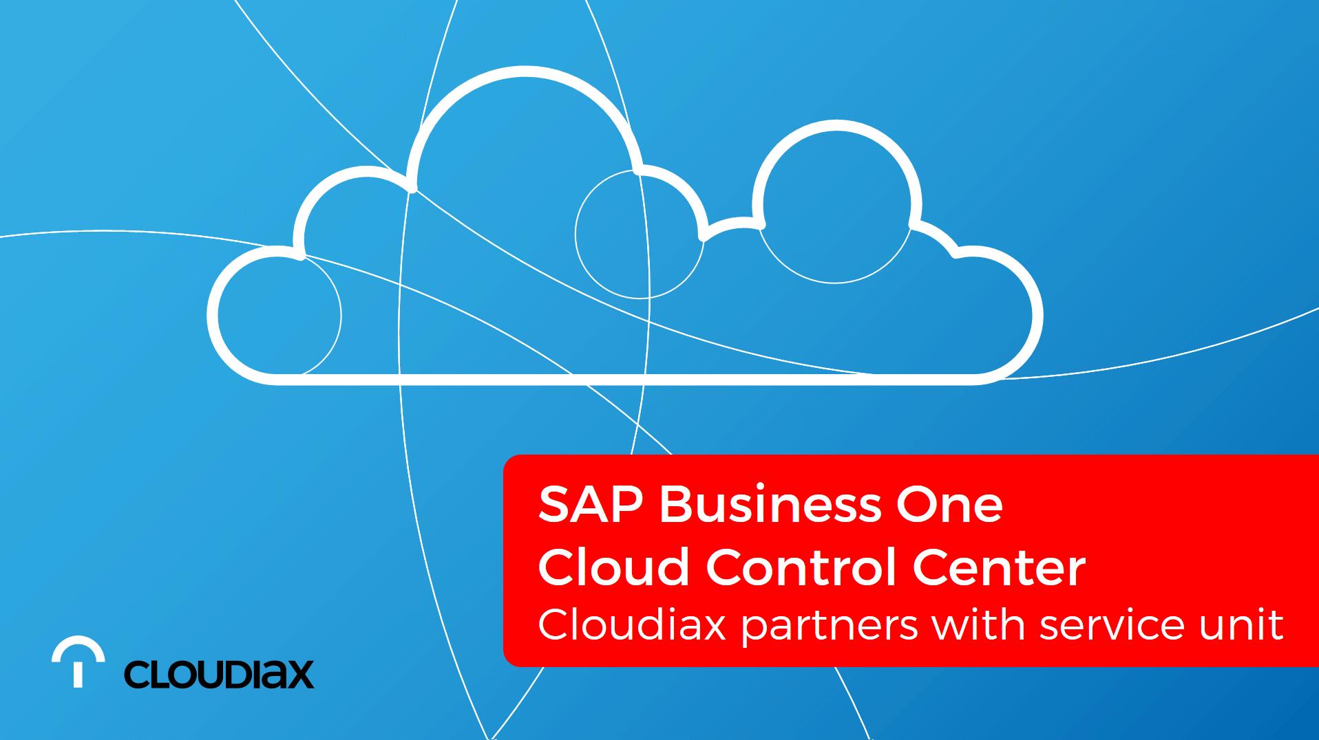 SAP Cloud Control Center - Cloudiax partners with service unit