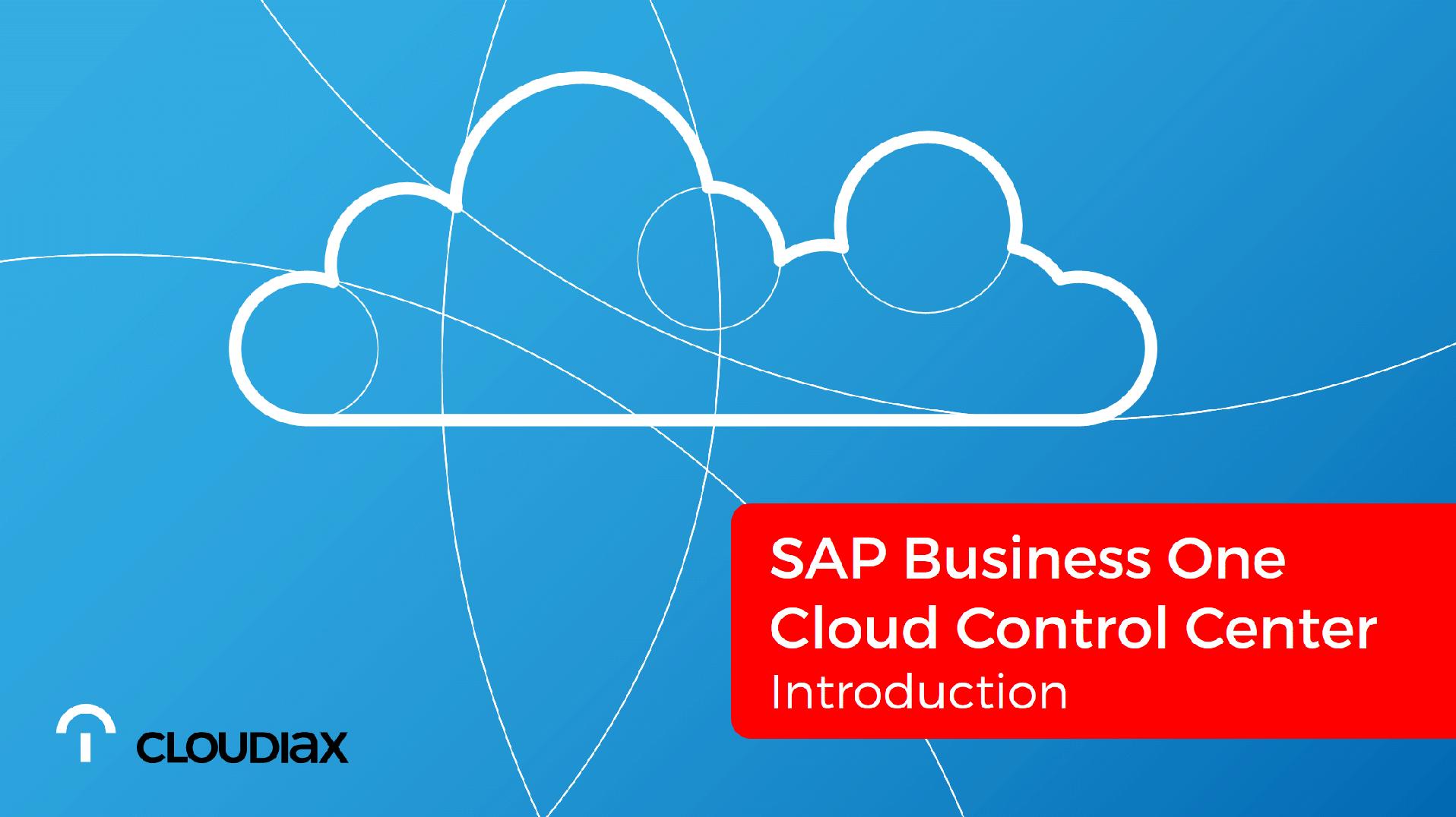 SAP Cloud Control Center - Introduction