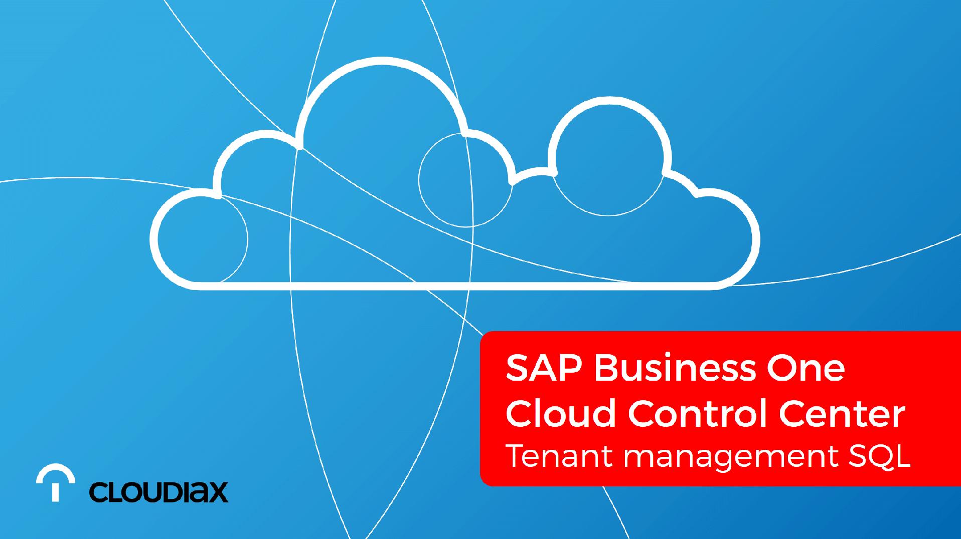 SAP Business One Cloud Control Center - Tenant management SQL