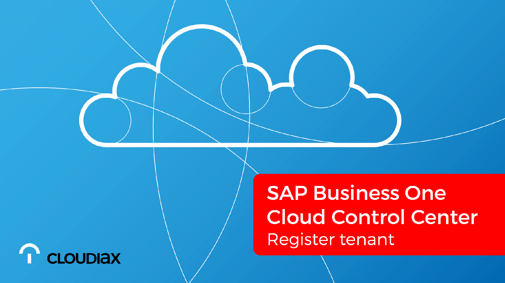SAP Business One Cloud Control Center - Register tenant