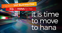 Benefits of migrating from SAP Business One SQL to HANA in the cloud - Picture Blog